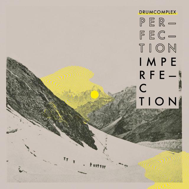 drumcomplex perfection imperfection