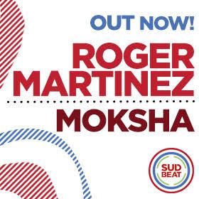 Roger Martinez - Moksha
